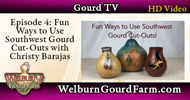 Episode 4: Fun Ways to Use Southwest Gourd Cut-Outs with Christy Barajas