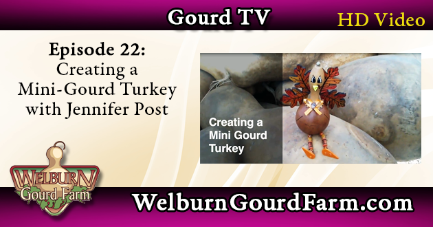 Episode 22: Create a Mini-Gourd Turkey with Jennifer Post