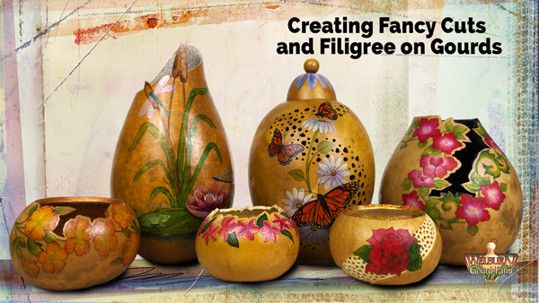 46: Creating Fancy Cuts and Filigree on Your Gourds