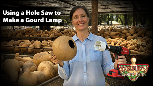 51: Using a Hole Saw to Create a Gourd Lamp