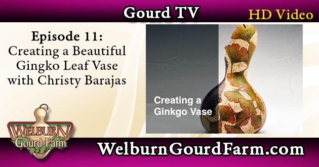 Episode 11: Creating a Beautiful Gingko Leaf Vase