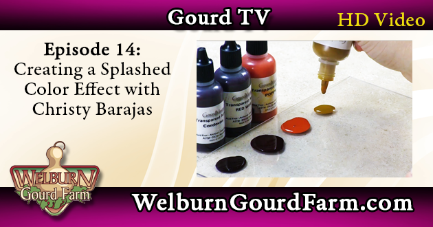 Episode 14: Creating a Splashed Color Effect on Your Gourds with Christy Barajas