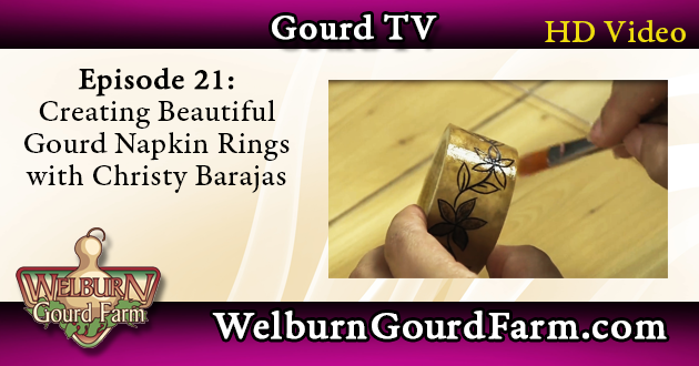 Episode 21: Creating Beautiful Gourd Napkin Rings with Christy Barajas